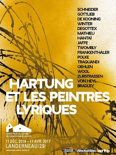 exposition Hartung et les peintres lyriques  en collaboration avec Le Consortium Dijon et la Fondation Hartung-Bergman Antibes